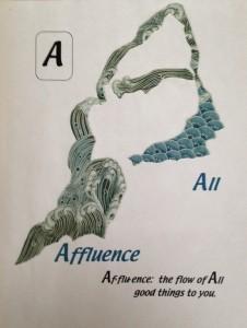 Affluence, Abundance, Appreciation